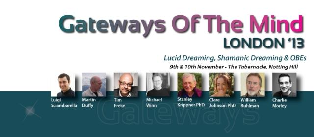 Gateways of the Mind in London: William Buhlman und viele andere sprechen über luzide Träume und außerkörperliche Erfahrungen.