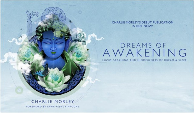 Charlie Morley´s Book about Lucid Dreaming is out now!