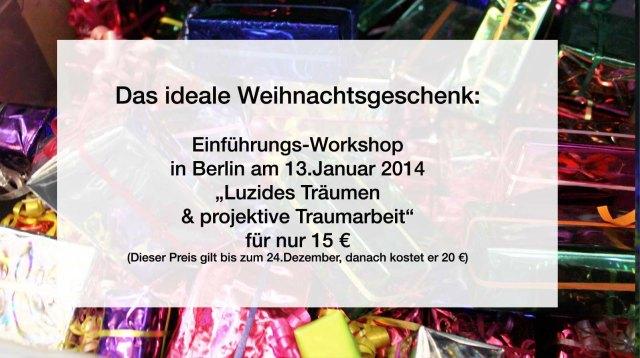 """Das ideale Weihnachtsgeschenk: Der Einführungs-Workshop """"Luzides Träumen und projektive Traumarbeit"""" in Berlin oder auch online!"""